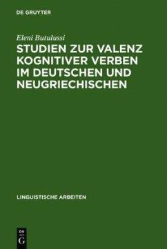 Studien zur Valenz kognitiver Verben im Deutschen und Neugriechischen