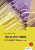 Tastschreiben und situationsbezogene Textverarbeitung mit WORD 2003