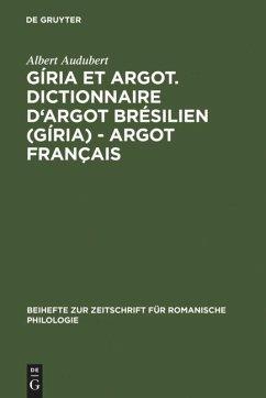 Gíria et Argot. Dictionnaire d'argot brésilien (gíria) - argot français