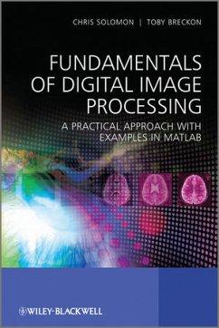 Fundamentals of Digital Image Processing - Solomon, Chris; Gibson, Stuart