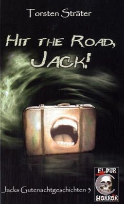 Hit the Road, Jack! - Sträter, Torsten
