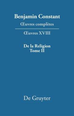 De la Religion, considérée dans sa source, ses formes ses développements, Tome II