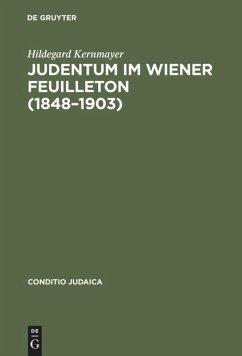 Judentum im Wiener Feuilleton (1848--1903)