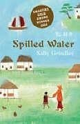 Spilled Water - Grindley, Sally