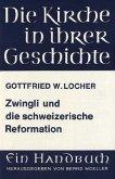 Zwingli und die schweizerische Reformation
