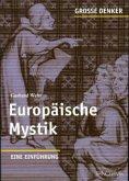 Große Denker - Europäische Mystik