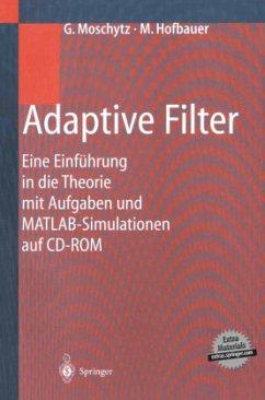 Adaptive Filter - Moschytz, George; Hofbauer, Markus