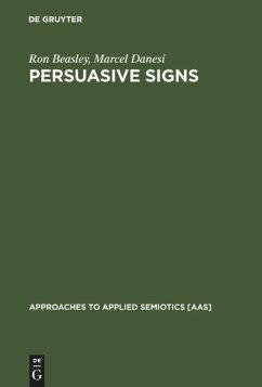 Persuasive Signs - Beasley, Ron; Danesi, Marcel