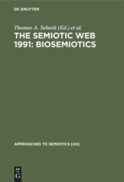 The Semiotic Web 1991: Biosemiotics