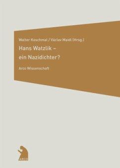 Hans Watzlik- ein Nazidichter?