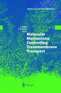 Molecular Mechanisms Controlling Transmembrane Transport - Boles, Eckhard / Krämer, Reinhard (eds.)