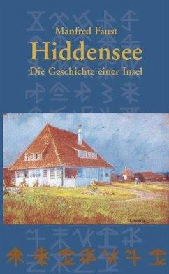 Hiddensee - Die Geschichte einer Insel - Faust, Manfred