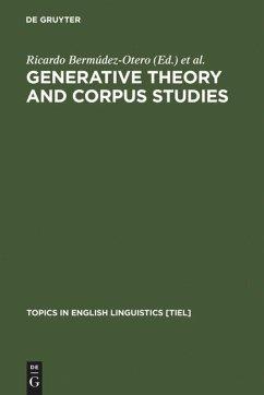 Generative Theory and Corpus Studies - Bermúdez-Otero, Ricardo / Denison, David / Hogg, Richard M. / McCully, C. B. (eds.)