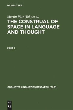 The Construal of Space in Language and Thought - Pütz, Martin / Dirven, René (eds.)