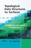 Topological Data Structures for Surfaces: An Introduction to Geographical Information Science