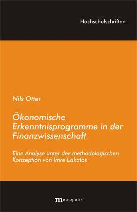 Ökonomische Erkenntnisprogramme in der Finanzwissenschaft - Otter, Nils