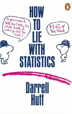 How to Lie with Statistics - Huff, Darrell