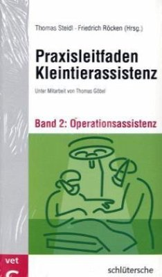 Praxisleitfaden Kleintierassistenz, 2 Bde.