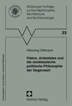 Platon, Aristoteles und die neoklassische politische Philosophie der Gegenwart - Ottmann, Henning