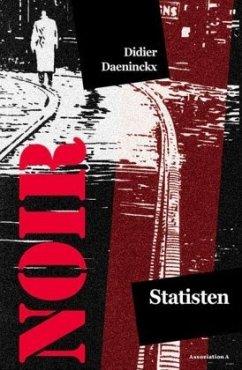 Statisten\Der Mann mit der Sammelbüchse - Daeninckx, Didier