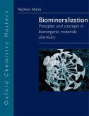 Biomineralization: Principles and Concepts in Bioinorganic Materials Chemistry