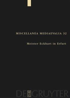 Meister Eckhart in Erfurt - Speer, Andreas / Wegener, Lydia (Hgg.)