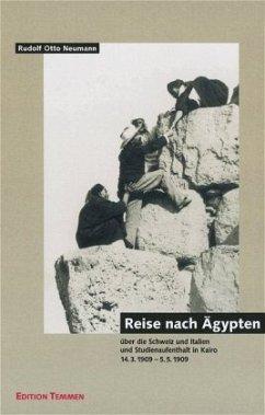 Reise nach Ägypten - Neumann, Rudolf O.