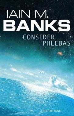 Consider Phlebas - Banks, Iain