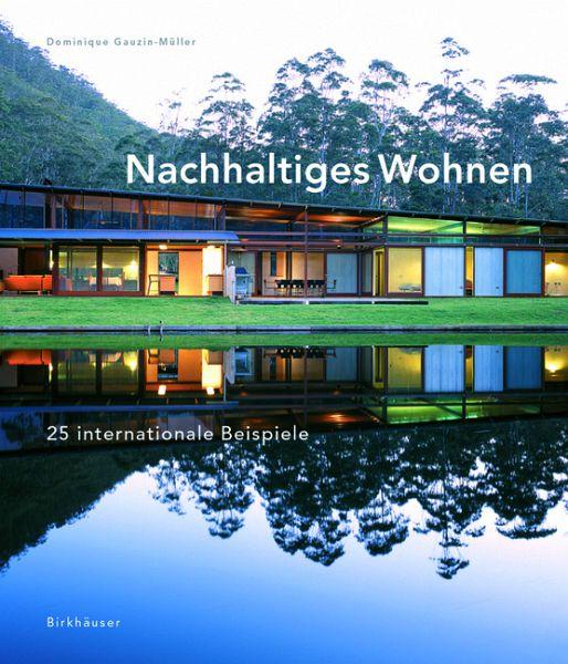 nachhaltiges wohnen von dominique gauzin m ller buch b. Black Bedroom Furniture Sets. Home Design Ideas