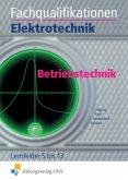Fachqualifikationen Elektrotechnik. Betriebstechnik