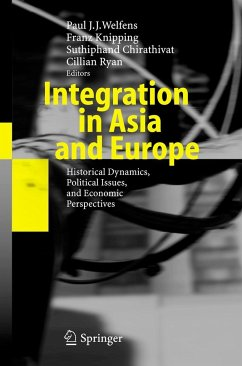 Integration in Asia and Europe - Welfens, Paul J.J. / Knipping, Franz / Chirathivat, Suthiphand / Ryan, Cillian (eds.)