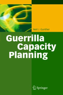 Guerrilla Capacity Planning - Gunther, Neil J.