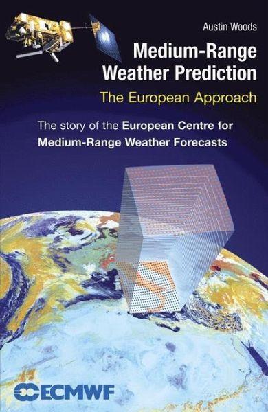 medium range weather prediction woods fachbuch buecher de