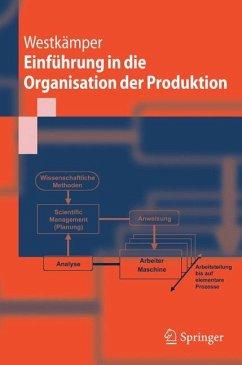Einführung in die Organisation der Produktion - Westkämper, Engelbert