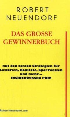 Das grosse Gewinnerbuch mit den besten Strategi...