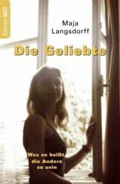 Die Geliebte - Langsdorff, Maja