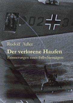 Der verlorene Haufen - Adler, Rudolf