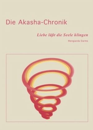 Die Akasha-Chronik - Darms, Mengiarda