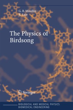 The Physics of Birdsong - Mindlin, Gabriel B.; Laje, Rodrigo