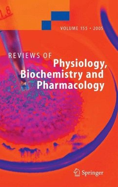Reviews of Physiology, Biochemistry and Pharmacology 155 - Amara, Susan G. (Hrsg.)