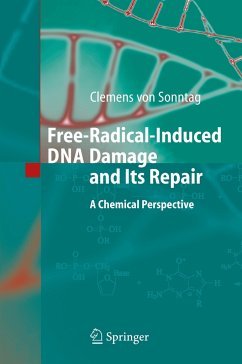 Free-Radical-Induced DNA Damage and Its Repair - Sonntag, Clemens
