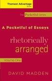 Cengage Advantage Books: A Pocketful of Essays: Volume I, Rhetorically Arranged, Revised Edition