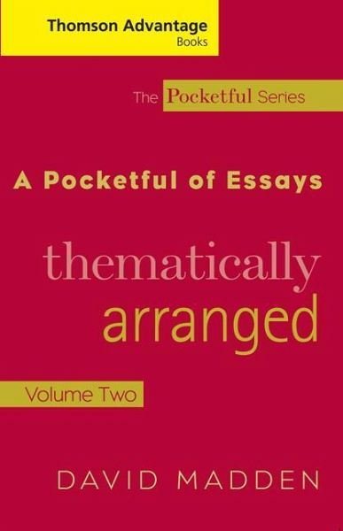 a pocketful of essays volume ii Pocketful of essays, volume ii: thematically arranged by david madden starting at pocketful of essays, volume ii: thematically arranged has 0 available edition to.