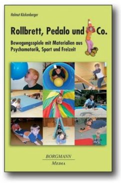 Rollbrett, Pedalo und Co - Köckenberger, Helmut