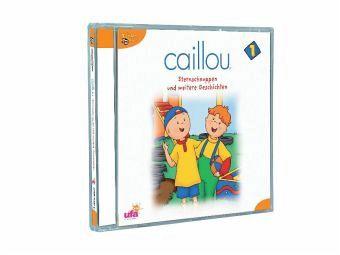 Caillou - Sternschnuppen und weitere Geschichten 1 Audio-CD