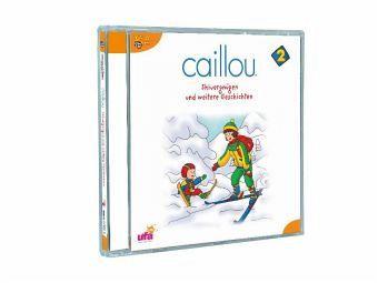 Caillou - Skivergnügen und weitere Geschichten 1 Audio-CD