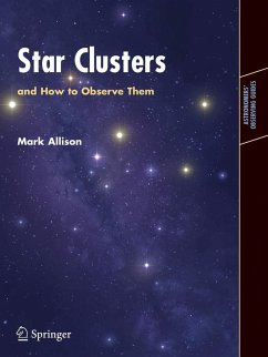 Star Clusters and How to Observe Them - Allison, Mark
