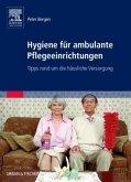 Hygiene für ambulante Pflegeeinrichtungen