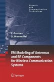 EM Modeling of Antennas and RF Components for Wireless Communication Systems
