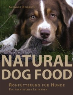Natural Dog Food - Reinerth, Susanne